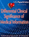 Differential Clinical Significance of Medical Information by I.C. Papachristos