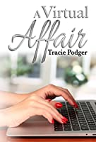 A Virtual Affair: An inspirational story of love and loss.