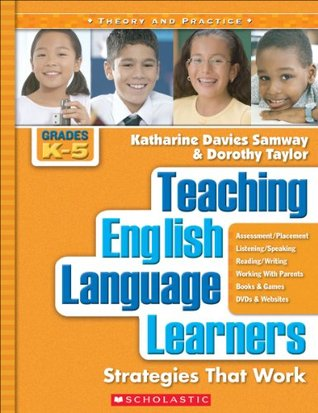 Teaching English Language Learners: Grades K-5 (Theory and Practice)