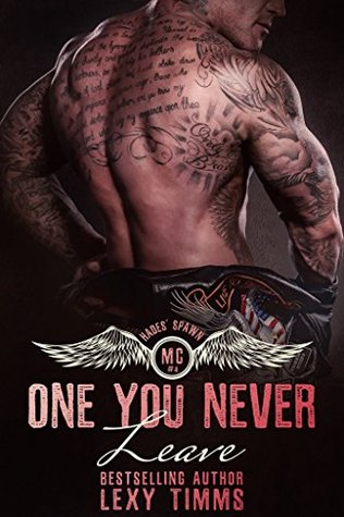 One You Never Leave (Hades' Spawn MC #4)