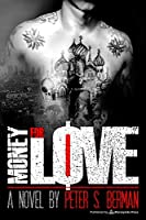 Money for Love (Tales from the Robbery-Homicide Division #3)