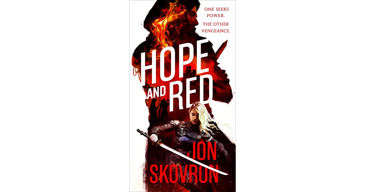 9b2f2a86 Hope and Red (Empire of Storms, #1) by Jon Skovron