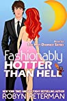 Fashionably Hotter Than Hell (Hot Damned, #6)