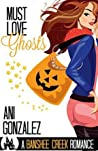 Must Love Ghosts (Banshee Creek, #1)