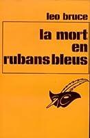 La mort en rubans bleus (Carolus Deene #19)
