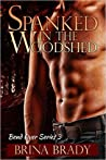 Spanked In The Woodshed (Bend Over, #3)