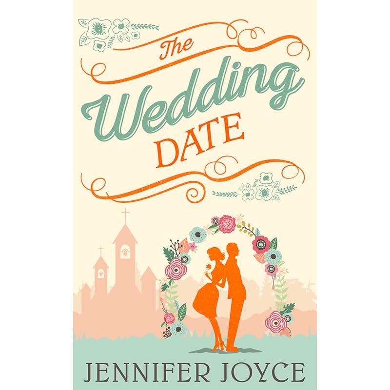 The Wedding Date By Jennifer Joyce