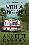 With A Vengeance by Annette Dashofy