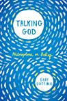 Talking God: Philosophers on Belief