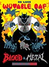 Wuvable Oaf: Blood & Metal (Wuvable Oaf, #2)