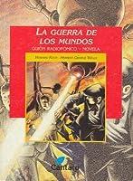 La Guerra de los Mundos. Guión radiofónico. Novela