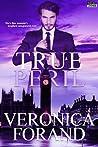 True Peril (True Lies, #3)