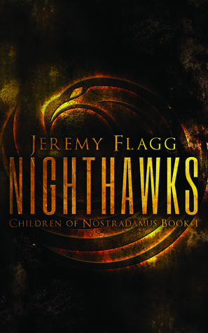Nighthawks (Children of Nostradamus, #1)