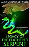Legacy of the Feathered Serpent (Children of Fire, #2)