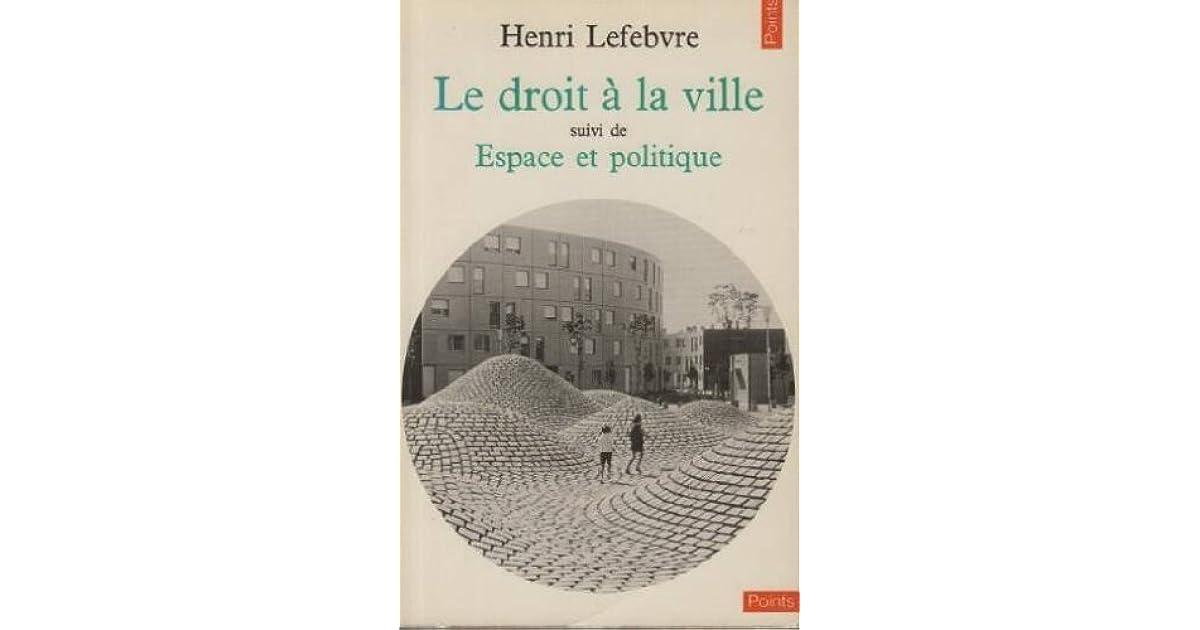 Le Droit À La Ville by Henri Lefebvre