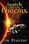 Search for the Phoenix: Phoenix Series Book 2