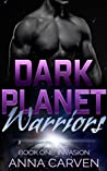 Dark Planet Warriors by Anna Carven