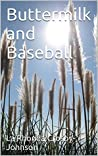 Buttermilk and Baseball (Jubilee Taylor Serial Novel Book 2)