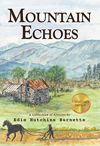 Mountain Echoes  by  Edie Hutchins Burnette