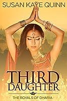 Third Daughter (Royals of Dharia #1)