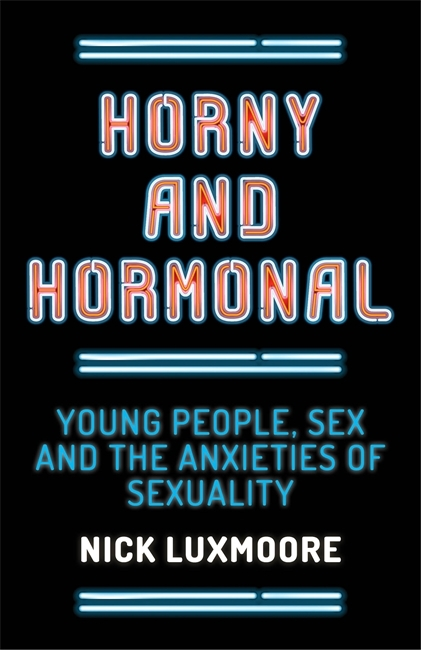 Horny-and-Hormonal-Young-People-Sex-and-the-Anxieties-of-Sexuality