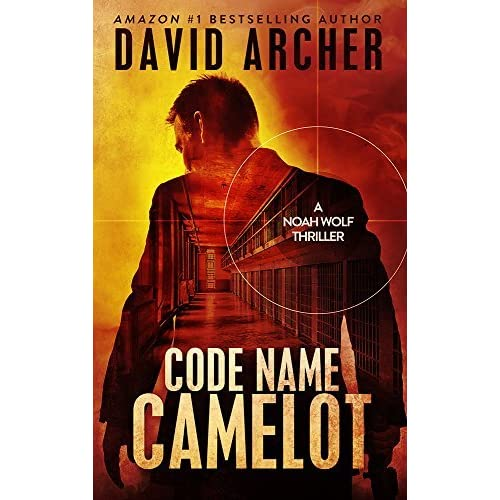 Code name camelot noah wolf 1 by david archer fandeluxe Choice Image