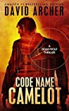 Code Name Camelot (Noah Wolf, #1)