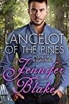 Lancelot of the Pines (Louisiana Knights, #1)
