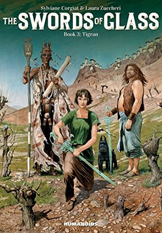 Swords of Glass, Book 3: Tigran