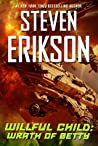 Wrath of Betty by Steven Erikson