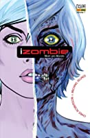 I, Zombie Vol 1: Morri pro Mundo (iZombie #1)