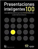 """Presentaciones inteligentes: 100 cosas sobre la audiencia que todo """"speaker"""" debe saber"""