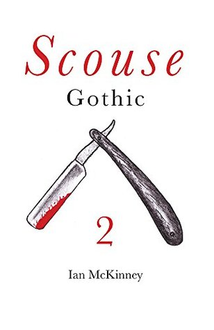 Scouse Gothic 2: Blood Brothers... and Sisters