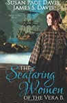 The Seafaring Women of the Vera B (Hearts of Oak #1)
