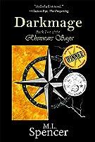Darkmage (The Rhenwars Saga #1)