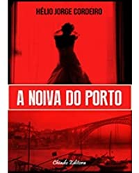 A Noiva do Porto