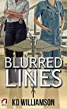 Blurred Lines by K.D. Williamson