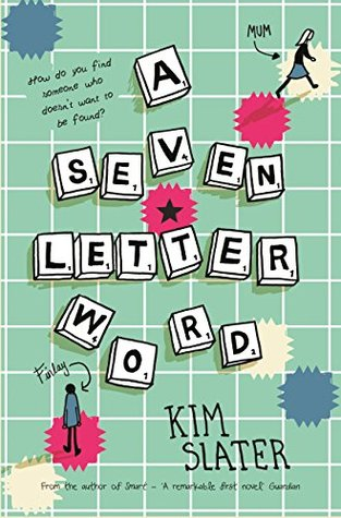 A Seven-Letter Word by Kim Slater