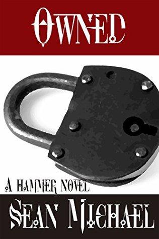 Owned: A Hammer Novel (Hammer Club Book 5)