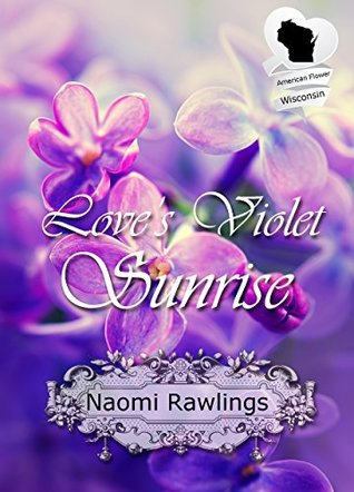 Love's Violet Sunrise (American State Flower)