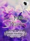 Love's Violet Sunrise (American State Flower)
