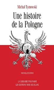 Une histoire de la Pologne