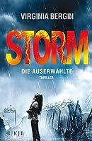 Storm: Die Auserwählte (The Rain, #2)