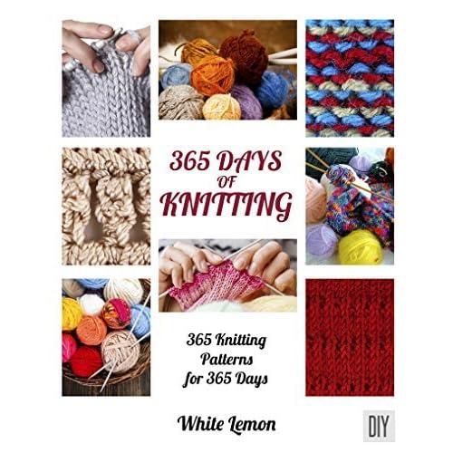 14f1105822525e 365 Days of Knitting  365 Knitting Patterns for 365 Days by White Lemon