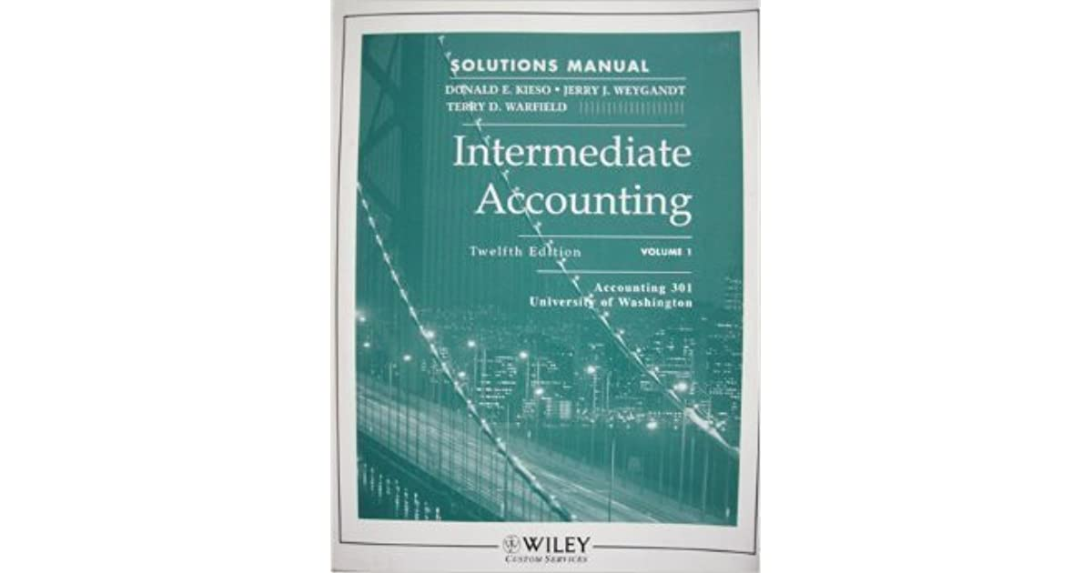 Intermediate Accounting Solutions Manual Twelfth Edition