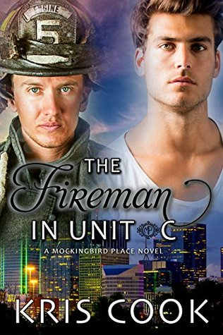 The Fireman in Unit C (Mockingbird Place #3)