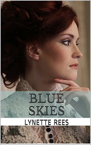 Blue Skies: One woman's quest for freedom (Seasons of Change Book 3)