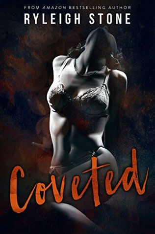 Coveted (A Dark Romance Novel) by Ryleigh Stone