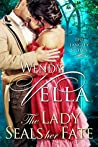 The Lady Seals Her Fate (The Langley Sisters, #5)