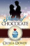 Shades Of Chocolate (Bakery Romance #2)